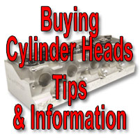 Buying Cylinder Heads - Tips and Info